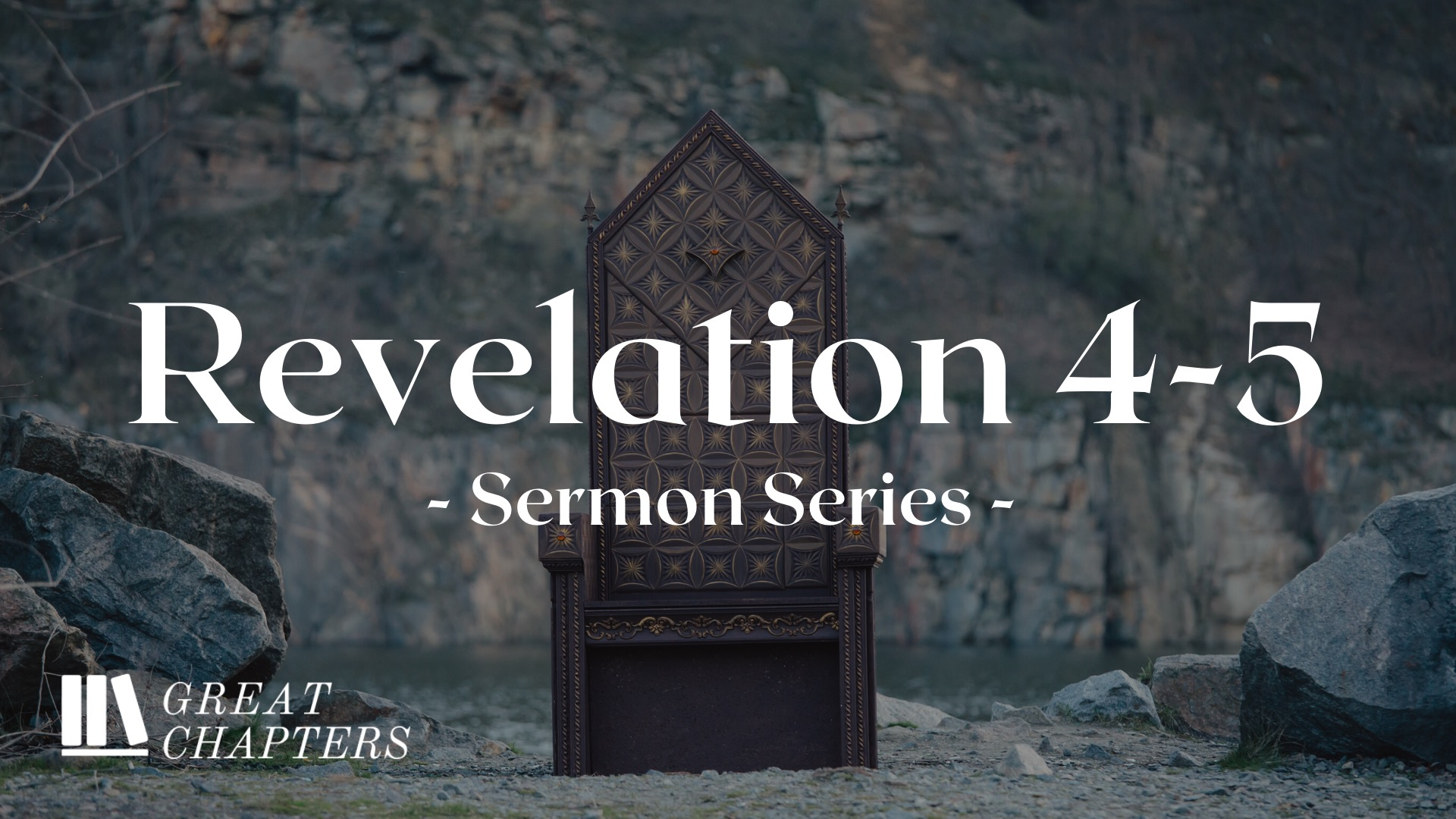 Great Chapters: Revelation 4-5
