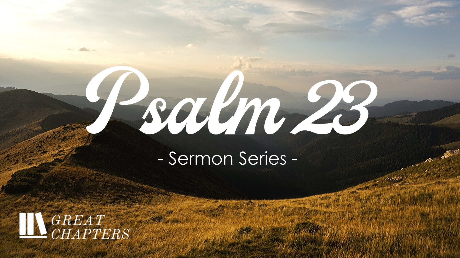 Great Chapters: Psalm 23