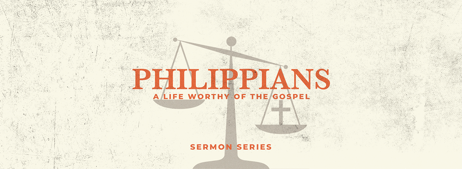 Philippians: A Life Worthy of the Gospel